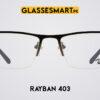 Ray Ban 403 Black Glasses Frame